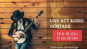 Live Act Audio Hörtage