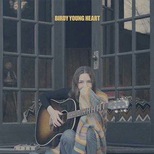 Birdy | Young Heart