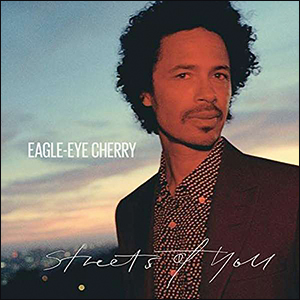 Eagle-Eye Cherry | Streets of You