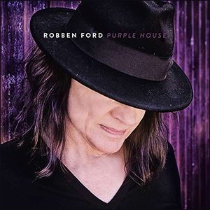 Robben Ford | Purple House