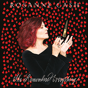 Rosanne Cash | She Remembers Everything (Deluxe Edition)