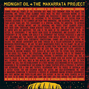 Midnight Oil | The Makarrata Project