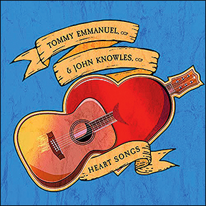 Tommy Emmanuel | Heart Songs