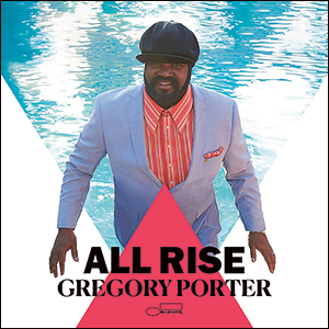 Gregory Porter | All Rise