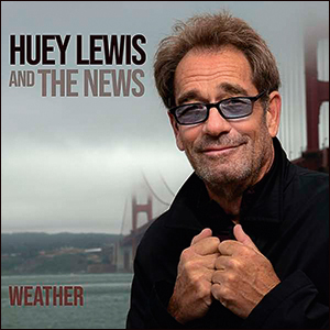 Huey Lewis And The NewsWeather