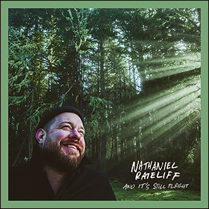 Nathaniel Rateliff | And It's Still Alright