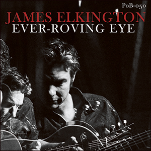 James Elkington | Ever-Roving Eye