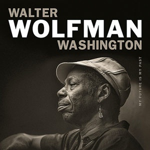 "Walter ""Wolfman"" Washington"