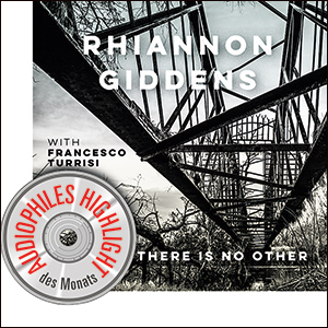 Rhiannon Giddens | There is No Other