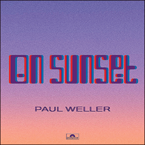 Paul Weller | On Sunset