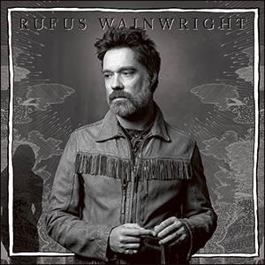 Rufus Wainwright | Unfollow The Rules