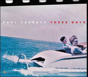 Paul Carrack | These Days