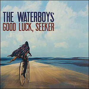 The Waterboys | Good Luck, Seeker