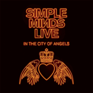 Simple Minds | Live in the City of Angels (Deluxe)