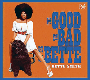 Bette Smith | The Good, The Bad And The Bette